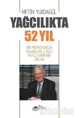 The Kitap - Yağcılıkta 52 Yıl