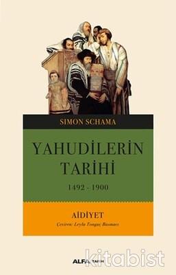 Alfa Yayınları - Yahudilerin Tarihi 1492-1900