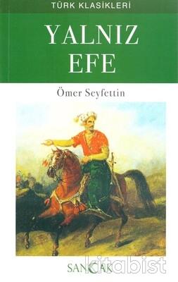 Sancak Çocuk - Yalnız Efe Türk Klasikleri