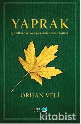 Fom Kitap - Yaprak - Çocuklar ve Gençler için Seçme Şiirler