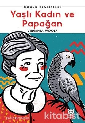 Kırmızı Kedi Yayınları - Yaşlı Kadın ve Papağan