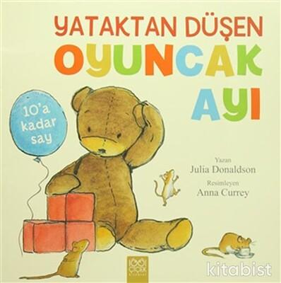 1001 Çiçek Yayınları - Yataktan Düşen Oyuncak Ayı