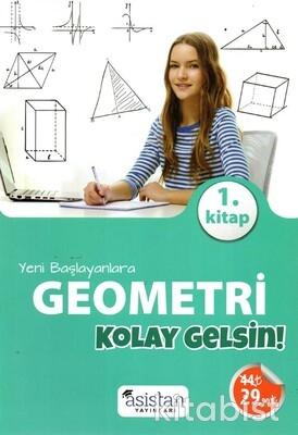 Asistan Yayınları - Yeni Başlayanlara Geometri 1.Kitap