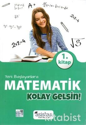 Asistan Yayınları - Yeni Başlayanlara Matematik 1.Kitap