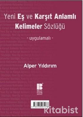 Bilge Kültür Yayınları - Yeni Eş ve Karşıt Anlamlı Kelimeler Sözlüğü