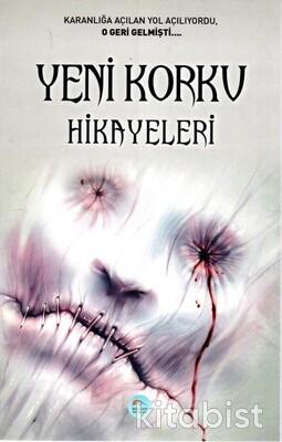Yeni Korku Hikayeleri (Derleme) Maviçatı Yayınları