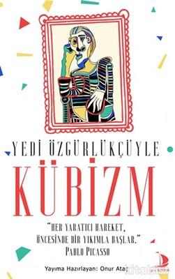 Destek Yayınları - Yedi Özgürlükçüyle Kübizm