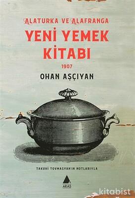 Aras Yayınları - Yeni Yemek Kitabı 1907