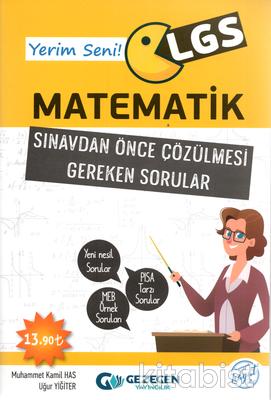 Gezegen Yayınları - Yerim Seni LGS Matematik Sınavdan Önce Çözülmesi Gereken Sorular