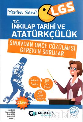 Gezegen Yayınları - Yerim Seni LGS T.C İnkılap Tarihi ve Atatürkçülük Sınavdan Önce Çözülmesi Gereken Sorular