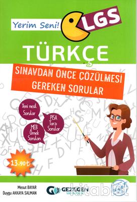 Gezegen Yayınları - Yerim Seni LGS Türkçe Sınavdan Önce Çözülmesi Gereken Sorular