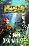 Carpe Diem Kitap - Yeryüzü Muhafızları Zihin Okuyan Kız
