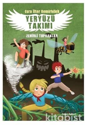 Doğan Egmont Yayınları - Yeryüzü Takımı 2 Zehirli Topraklar