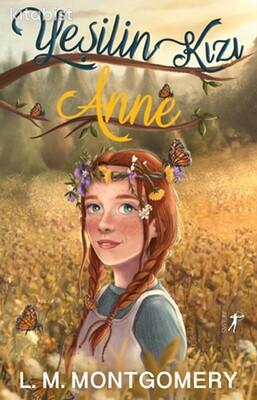 Artemis Yayınları - Yeşilin Kızı Anne