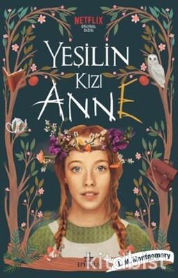 Ephesus Yayınları - Yeşilin Kızı Anne