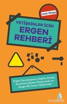 Aganta Yayınları - Yetişkinler İçin Ergen Rehberi