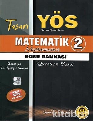 Tasarı Eğitim Yayınları - YÖS 2021 Matematik 2 Soru Bankası