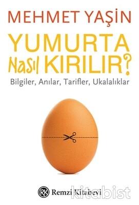 Remzi Yayınları - Yumurta Nasıl Kırılır ?