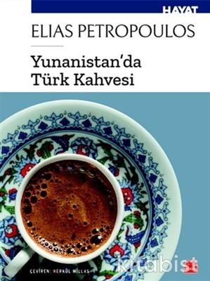 Kırmızı Kedi Yayınları - Yunanistanda Türk Kahvesi