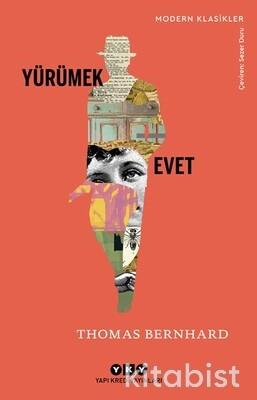 Yapıkredi Yayınları - Yürümek – Evet