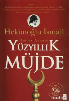 Timaş Yayınları - Yüz Yıllık Müjde