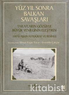 Yüzyıl Sonra Balkan Savaşları