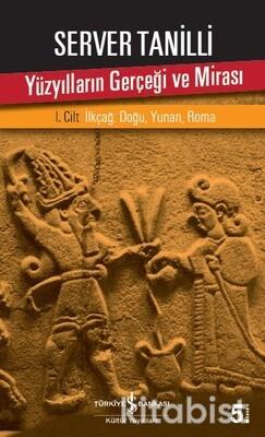 Yüzyılların Gerçeği Ve Mirası I.Cilt