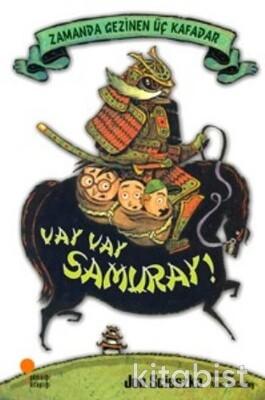 Zamanda Gezinen Üç Kafadar Vay Vay Samuray!