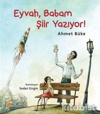 Zeyno Kitapları 1 Eyvah, Babam Şiir Yazıyor!
