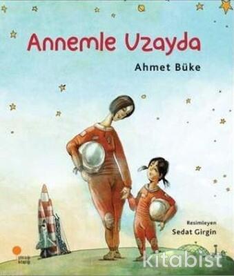 Zeyno Kitapları 2 Annemle Uzayda