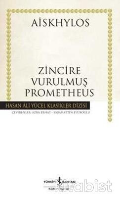 Zincire Vurulmuş Prometheus (Ciltli)
